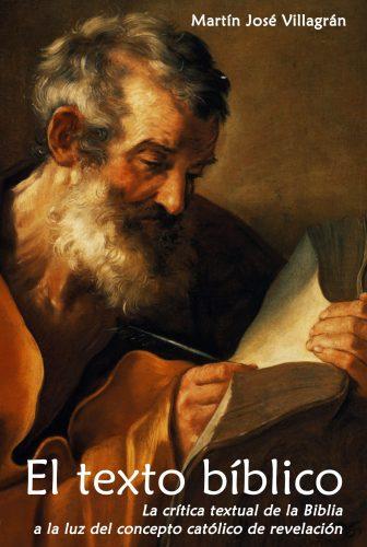 Tapa El texto bíblico Martín José Villagrán